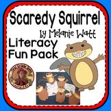 Scaredy Squirrel by Melanie Watt Book Study Unit CCSS Read