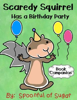 Scaredy Squirrel has a Birthday Party (Story Companion)
