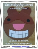 Scaredy Squirrel makes a friend: a back to school craftivity