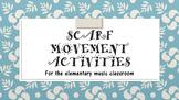 Scarf Movement Activities for Kindergarten through 2nd Grade