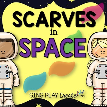 Scarf and Ribbon Activities: Space Theme for all Classrooms