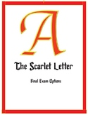 Scarlet Letter Final Exam Options