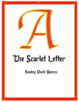 Scarlet Letter Reading Check Quizzes