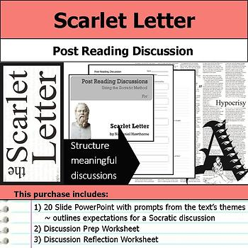 Scarlet Letter - Socratic Method - Post Reading Discussions