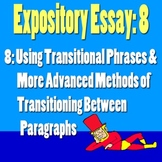 Scary Good Writing: Expository Essay Part 8: Transitions (Aligns Common Core}