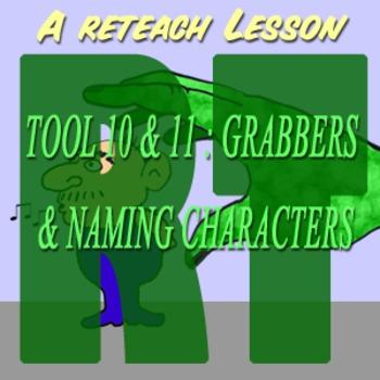 Scary Good Writing Narrative Essay Reteach Tool 10-11: Grabber Naming Characters