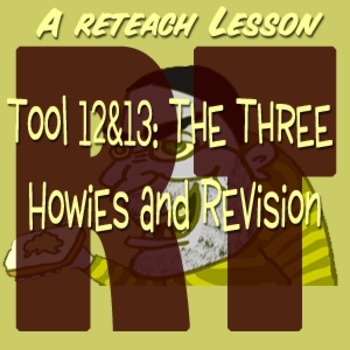 Scary Good Writing Narrative Essay Reteach Tools 12-13: Three Howies Revision
