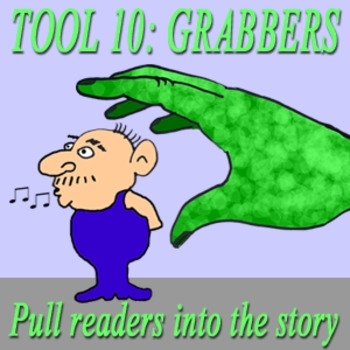 Scary Good Writing: Narrative Essay Tool 10: Grabbers (Aligns Common Core}