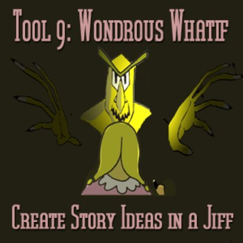 Scary Good Writing: Narrative Essay Tool 9: Wondrous Whatif (Aligns Common Core}