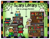 Scary Library Literacy and Math