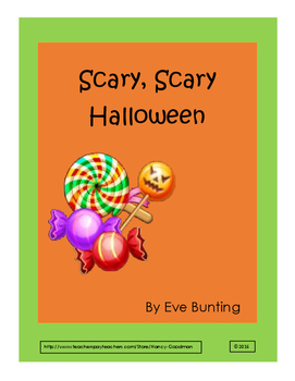 Scary, Scary Halloween by Eve Bunting reading unit with printables