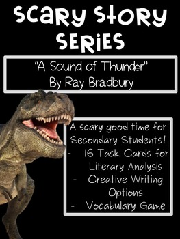 """Scary Stories for High School: Ray Bradbury's """"A Sound of Thunder"""""""