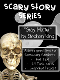"Scary Stories for High School: Stephen King's ""Gray Matter"""