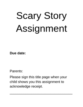 Scary Story Assignment