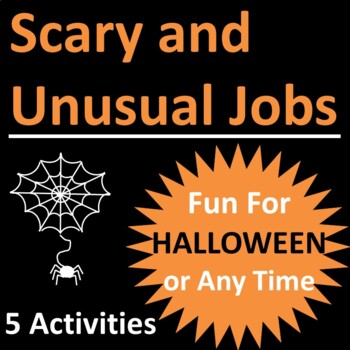 Scary and Unusual Jobs Activities for Halloween or Any Time
