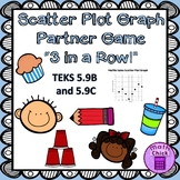 "Scatter Plot Graph Partner Game ""3 in a Row!"" TEKS 5.9B and 5.9C"