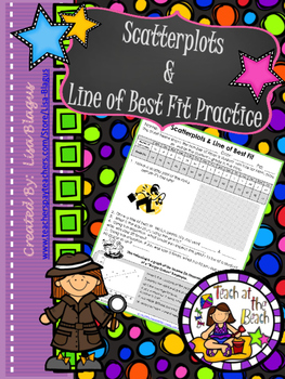 Scatter Plot & Line of Best Fit/Trend Line Mini-Practice
