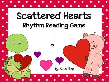 Scattered Hearts: A Koosh Activity with Half Note Rhythms