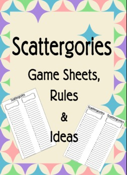 Scattergories Game Sheets, Rules & Ideas -Themes Emergency Sub Plans Afterschool