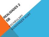 Scavenger Hunt 5B Realidades 2