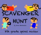 Scavenger Hunt - 8th grade spiral review