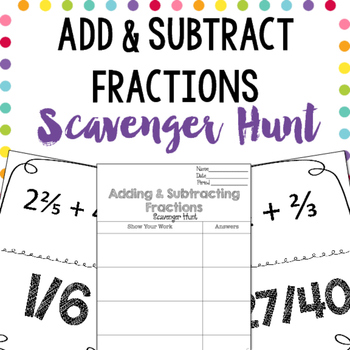 Scavenger Hunt: Adding & Subtracting Fractions