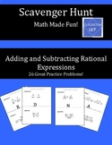 Scavenger Hunt:  Adding and Subtracting Rational Expressions