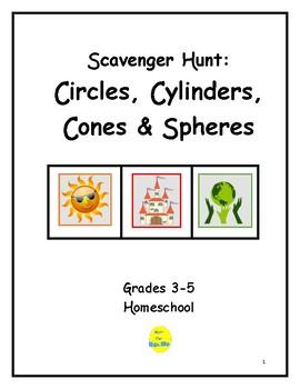 Scavenger Hunt:  Circles, Cylinders, Cones & Spheres