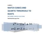 Scavenger Hunt Cubic and Quartic Solutions