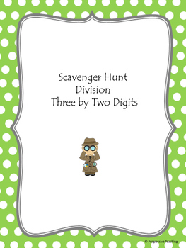 Scavenger Hunt Division Three by Two Digits