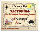 Scavenger Hunt {School/Home/Stations} - Factoring the Greatest Common Factor