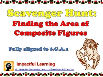 Scavenger Hunt: Finding the Area of Composite Figures - 6.G.A.1