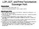 Scavenger Hunt: LCM, GCF, Prime Factorization