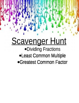 Scavenger Hunt: LCM, GCF, and Dividing Fractions