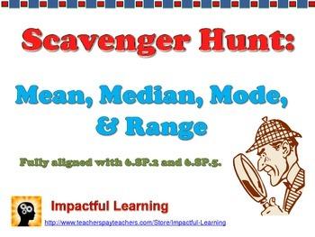Scavenger Hunt: Mean, Median, Mode, & Range Word Problems 6.SP.2 & 6.SP.5