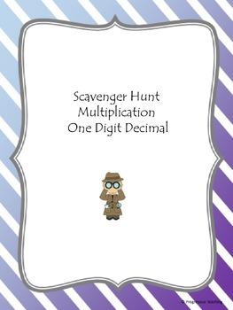 Scavenger Hunt Multiplication One Digit Decimal