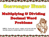 Scavenger Hunt: Multiplying & Dividing Decimal Word Problems 6.NS.3