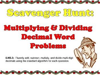 Scavenger Hunt: Multiplying & Dividing Decimal Word Problems 6.NS.3