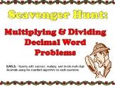 Scavenger Hunt: Multiplying & Dividing Decimal Word Proble