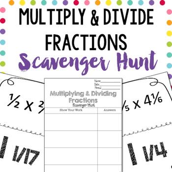 Scavenger Hunt: Multiplying & Dividing Fractions