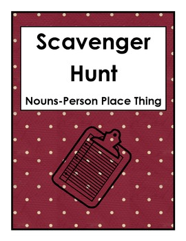 Scavenger Hunt Nouns-Person Place Thing