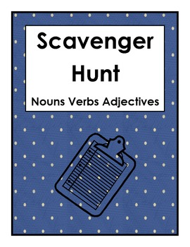 Scavenger Hunt Nouns Verbs Adjectives