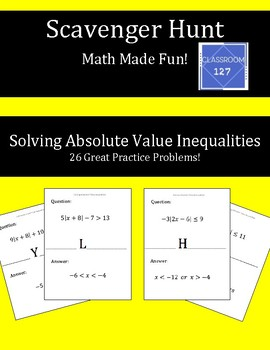 Scavenger Hunt:  Review Solving Absolute Value Inequalities