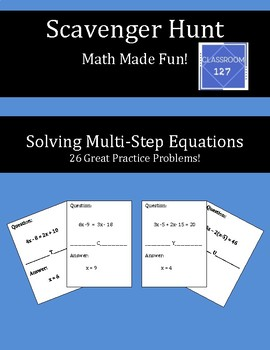 Scavenger Hunt:  Review Solving Multi-Step Equations