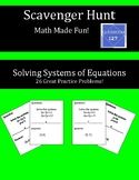 Scavenger Hunt:  Review Solving Systems of Equations