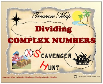 Scavenger Hunt {School/Home/Stations} - Dividing Complex Numbers