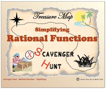 Scavenger Hunt {School/Home/Stations} - Simplifying Rational Functions