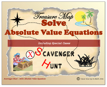 Scavenger Hunt {School/Home/Stations}- Solve Absolute Value Equations