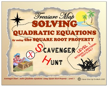 Scavenger Hunt {School/Home/Stations} - Solve Quad Equation by Square Root - L1