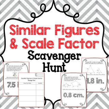 Scavenger Hunt: Similar Figures & Scale Factor